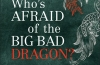 Latest Book: Who's Afraid of the Big Bad Dragon: Why China has the Best (and Worst) Education System in the World