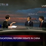 A Discussion on China's Recent Education Reform on CCTV 9