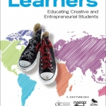 My new book: World Class Learners: Educating Creative and Entrepreneurial Students